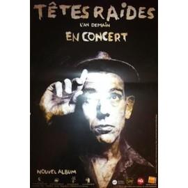 Têtes Raides - L'an Demain - AFFICHE MUSIQUE / CONCERT / POSTER
