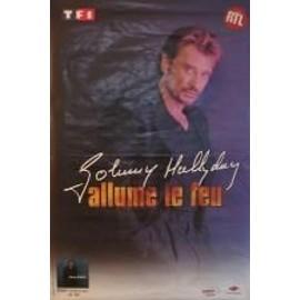Hallyday Johnny - allume le feu - AFFICHE MUSIQUE / CONCERT / POSTER
