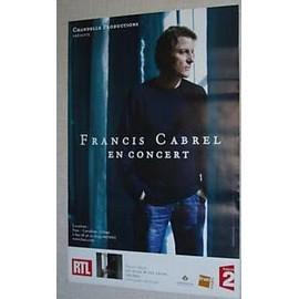 Francis CABREL - 2008 - AFFICHE MUSIQUE / CONCERT / POSTER