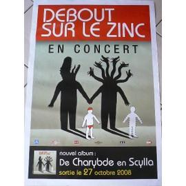 Debout Sur Le Zinc - AFFICHE MUSIQUE / CONCERT / POSTER