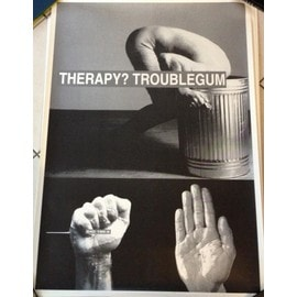 Therapy? - TroubleGum - AFFICHE MUSIQUE / CONCERT / POSTER