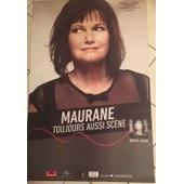 Maurane - Toujours Aussi Sc�ne - 2015 - Affiche Musique / Concert / Poster
