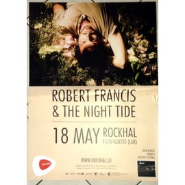 Robert Francis & The Night Tide - AFFICHE MUSIQUE / CONCERT / POSTER