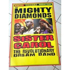 Mighty Diamonds - Sister Carol - AFFICHE MUSIQUE / CONCERT / POSTER