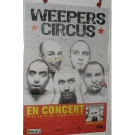Weepers Circus - 2003 - AFFICHE MUSIQUE / CONCERT / POSTER