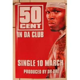 50 Cent - In Da Club - AFFICHE MUSIQUE / CONCERT / POSTER
