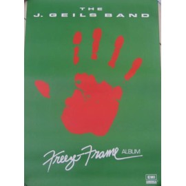 The J. Geils Band - Freeze Frame - AFFICHE MUSIQUE / CONCERT / POSTER