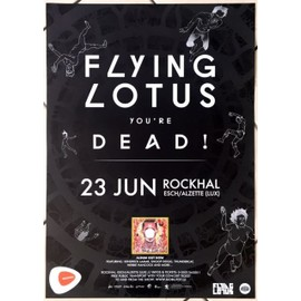 Flying Lotus - You're Dead - AFFICHE MUSIQUE / CONCERT / POSTER