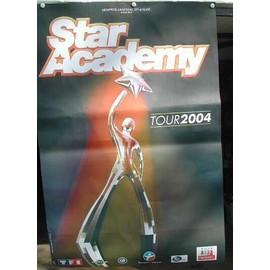 Star Academy - 2004 - AFFICHE MUSIQUE / CONCERT / POSTER