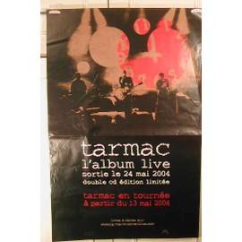 Tarmac Live - 2004 - AFFICHE MUSIQUE / CONCERT / POSTER