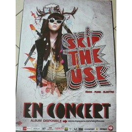 Skip The Use - AFFICHE MUSIQUE / CONCERT / POSTER