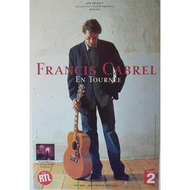 Cabrel Francis - AFFICHE MUSIQUE / CONCERT / POSTER