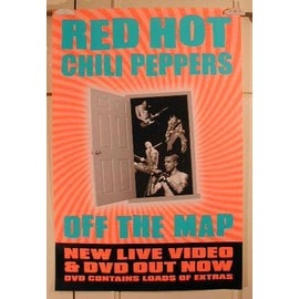 Red Hot Chili Peppers - Off the maps - AFFICHE MUSIQUE / CONCERT / POSTER