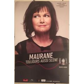 Maurane - Toujours Aussi Scène - 2015 - AFFICHE MUSIQUE / CONCERT / POSTER
