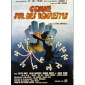 Comme Sur Des Roulettes - 1977 - Nina Companeez - Affiche Cinema Originale