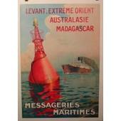 Messageries Maritimes - Levant-Extr�me Orient - Affiche / Poster Envoi En Tube