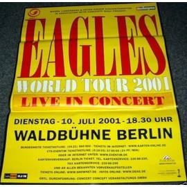 The Eagles - Worldtour 2001 - AFFICHE / POSTER envoi en tube