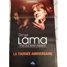 Serge LAMA - La Tournée Anniversaire - AFFICHE / POSTER envoi en tube
