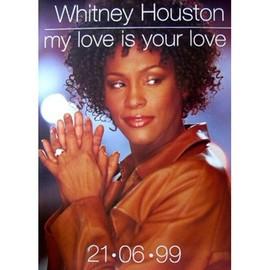 Whitney Houston - My Love Is Your Love - AFFICHE / POSTER envoi en tube