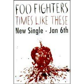 FOO FIGHTER - Times like these - Original Promo Poster - AFFICHE / POSTER envoi en tube