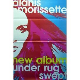 Alanis MORRISSETTE - Under Rug Swept - AFFICHE / POSTER envoi en tube