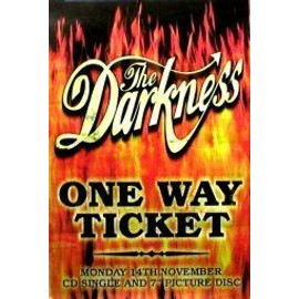 The DARKNESS - One Way Ticket To Hell (Single) (K) - AFFICHE / POSTER envoi en tube