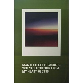 Manic Street Preachers - You Stole The Sun From My Heart - AFFICHE / POSTER envoi en tube