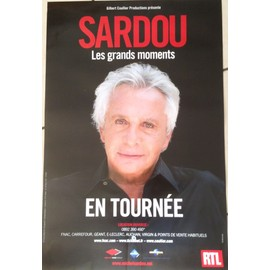 Michel SARDOU - Les Grands Moments - AFFICHE / POSTER envoi en tube