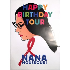 Nana Mouskouri - Happy Birthday Tour - AFFICHE / POSTER envoi en tube