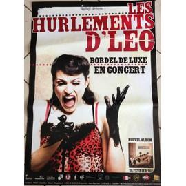 Les Hurlements D'LEO - Bordel De Luxe - AFFICHE / POSTER envoi en tube