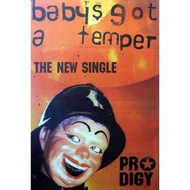 Prodigy - Babys Got A temper - AFFICHE / POSTER envoi en tube