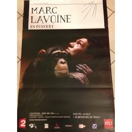 Marc LAVOINE - Je Descends Du Singe - AFFICHE / POSTER envoi en tube