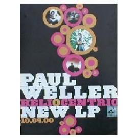 Paul WELLER - Heliocentric (Q) (K) - AFFICHE / POSTER envoi en tube