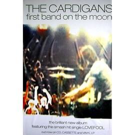 The Cardigans - First Band On the Moon - AFFICHE / POSTER envoi en tube