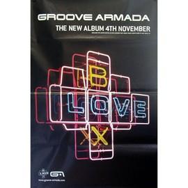 Groove Armada - B Love X - AFFICHE / POSTER envoi en tube