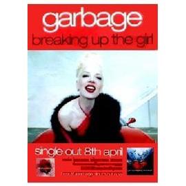 GARBAGE - Breaking Up The Girl (Q) (K) - AFFICHE / POSTER envoi en tube