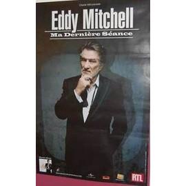 Eddy MITCHELL - Ma Dernière Séance - AFFICHE / POSTER envoi en tube