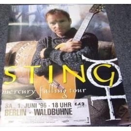 Sting - Mercury Falling Tour 1996 - AFFICHE / POSTER envoi en tube