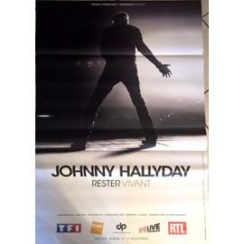 Johnny Hallyday - Rester Vivant - AFFICHE / POSTER envoi en tube