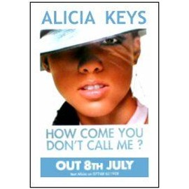 ALICIA KEYS - How Come You don't Call me - AFFICHE / POSTER envoi en tube