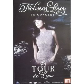 Nolwenn LEROY - Le Tour De L'Eau - AFFICHE / POSTER envoi en tube