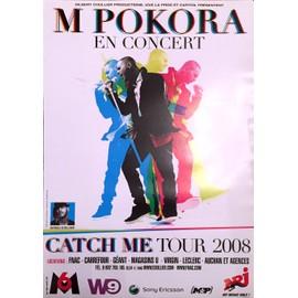 M POKORA - Catch Me Tour 2008 - AFFICHE / POSTER envoi en tube