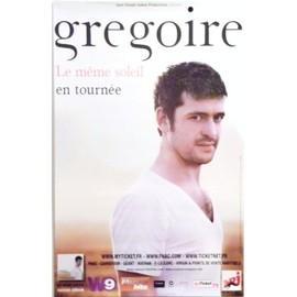Grégoire - Le Même Soleil - En Tournée - AFFICHE / POSTER envoi en tube