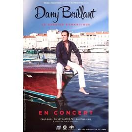 Dany Brillant - Le Dernier Romantique - AFFICHE / POSTER envoi en tube