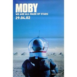 MOBY - We Are All made Of Stars - AFFICHE / POSTER envoi en tube