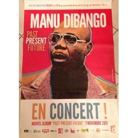 Manu Dibango - Past Present Future - AFFICHE / POSTER envoi en tube