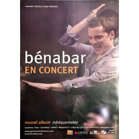 Bénabar - en Concert Infréquentable - AFFICHE / POSTER envoi en tube
