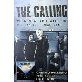 The Calling - Wherever You Will Go - AFFICHE / POSTER envoi en tube