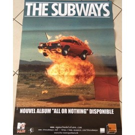 The Subways - All Or Nothing - AFFICHE / POSTER envoi en tube