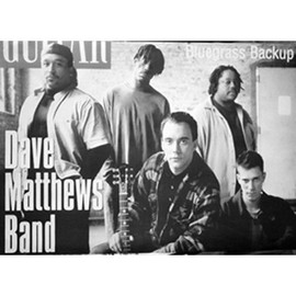 Dave Matthews Band - - AFFICHE / POSTER envoi en tube